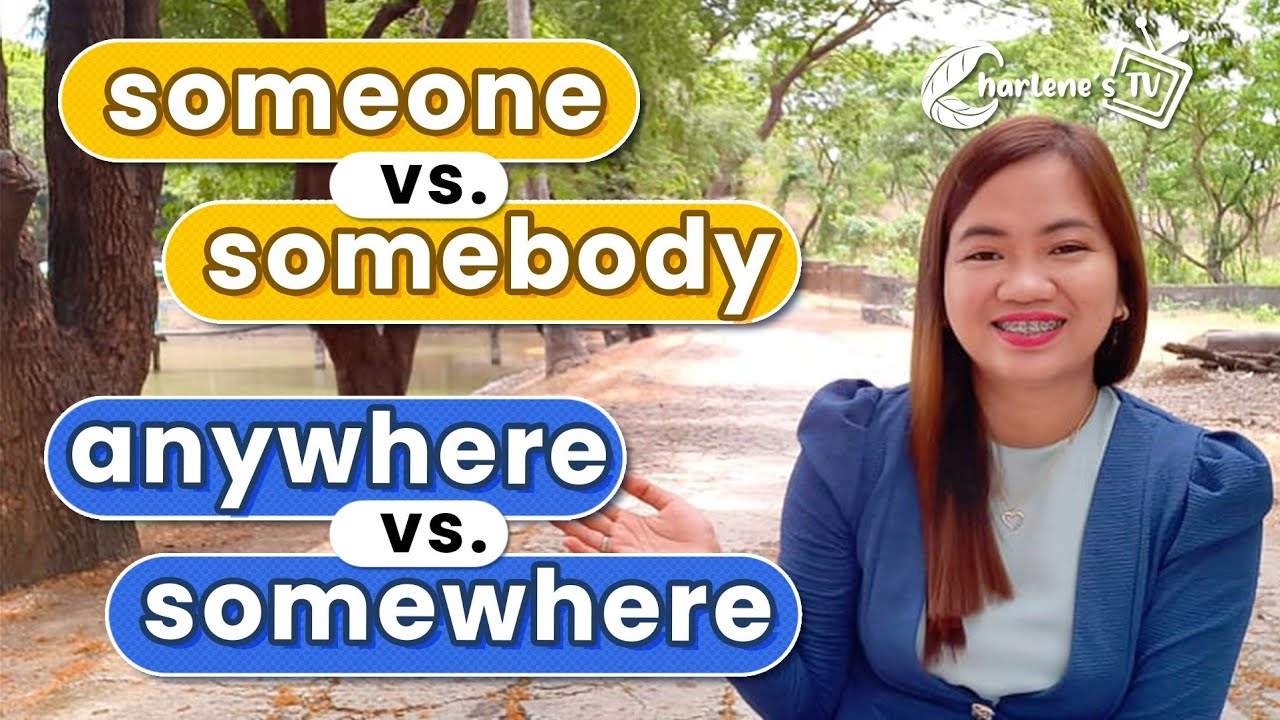 Indefinite Pronouns | somebody vs. someone | Kailan gagamitin?