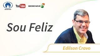 Baixar 27/05/2017 - SEICHO-NO-IE NA TV - Sou Feliz: Edilson Cravo