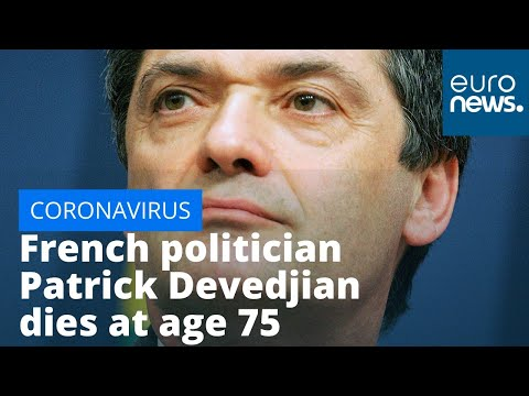 euronews (in English): French politician Patrick Devedjian dies of COVID-19 aged 75