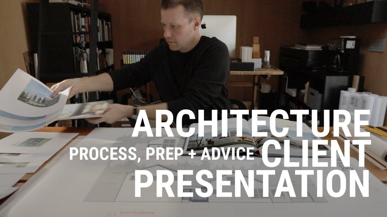 Architecture Client Presentation Youtube
