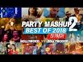 Party Mashup 2 ||🔥Bollywood Vs Hollywood🔥Best Of 2018 || Salman Xavier || DJ Parth ||AGIO GRAPHY💖