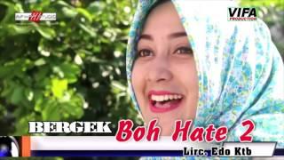 karaoke BERGEK   BOH HATE 2  Album House Mix Bergek