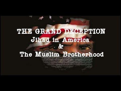 The Grand Deception: Jihad in America & The Muslim Brotherhood