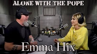 Alone With The Pope #35 - Emma Hix