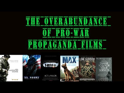 The Overabundance of Pro-War Propaganda Films