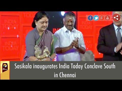 Sasikala inaugurates India Today Conclave South in Chennai