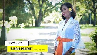 JikRah Productions : Single Parent - Gek Rani [Video Official]