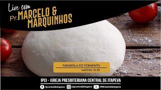 Live Pr. Marcelo e Marquinhos - 05/04/2021
