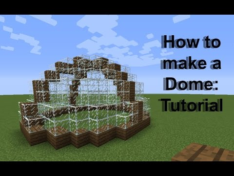 Minecraft Tutorial Making A Dome Ask Peri Ep 3 Doovi