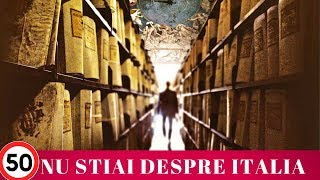Top 50 Lucruri Mai Putin Stiute Despre Italia