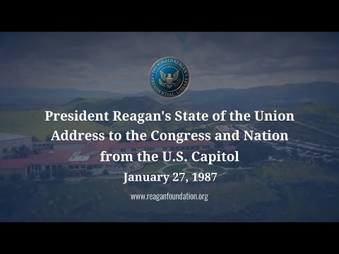 State of the Union: President Reagan's State of the Union Speech - 1/27/87