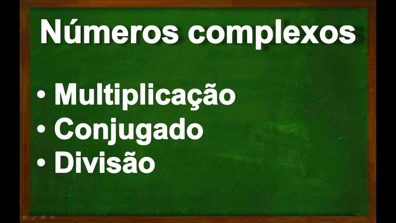 Numeros Complexos