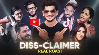 DISS-CLAIMER | REAL ROAST BY MUNAWAR FARUQUI
