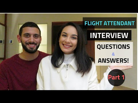 FLIGHT ATTENDANT INTERVIEW QUESTIONS AND ANSWERS (PART 1)