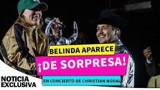 Belinda aparece de sorpresa en concierto de Christian Nodal y causa furor.