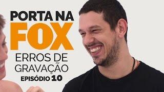Vídeo - Erros de Gravação – FOX – Temporada 2 | Episódio 10