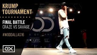 CRAZE vs SAVAGE | Krump Final Battle | World of Dance Dallas 2016 | #WODDALLAS16