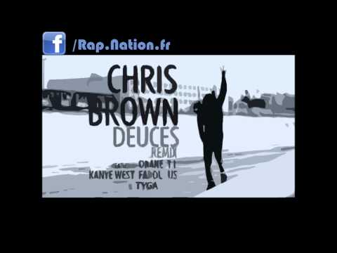 Deuces Remix - Chris Brown Feat. Drake, T.I., Kanye West, Fabolous, Rick Ross, &  Tyga