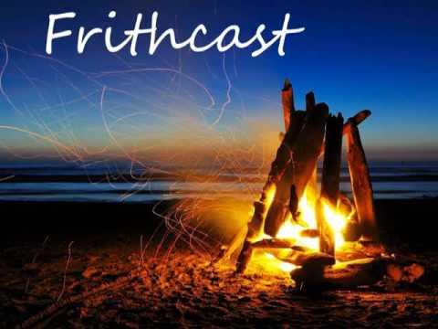 Frithcast Episode 13 The Franks Casket (made with Podbean)