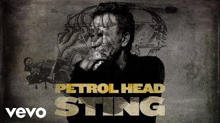 Sting - Petrol Head (Audio)