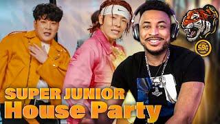 IT'S A PARTY!!!   SUPER JUNIOR - 'House Party' MV REACTION!!!!