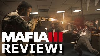 Mafia 3 Review! GREAT Story, BAD Gameplay? (PS4/Xbox One)