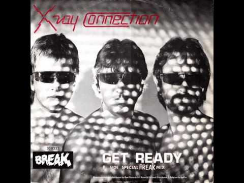 X- Ray Connection - Get Ready (High Energy)