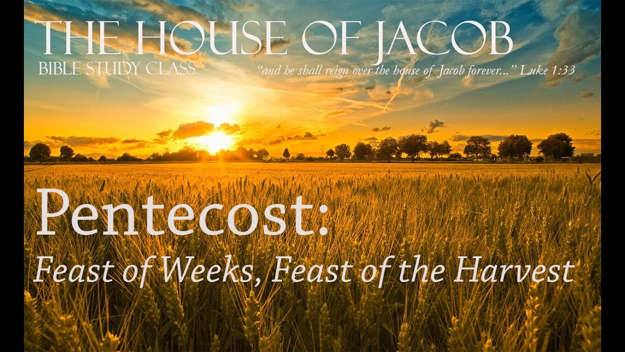 Pentecost: Feast of Weeks, Feast of the Harvest - YouTube