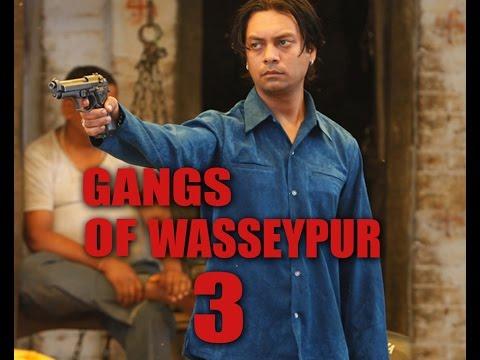 Gangs of wasseypur 3 | latest update
