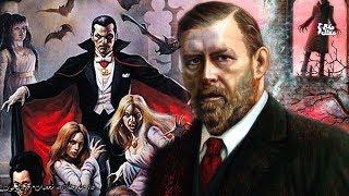 برام ستوكر  | الرجل الذى احضر مصاصى الدماء الى العالم - الأب الشرعي لدراكولا !