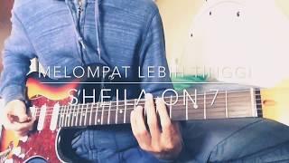 Sheila On 7 Melompat Lebih Tinggi Guitar Cover