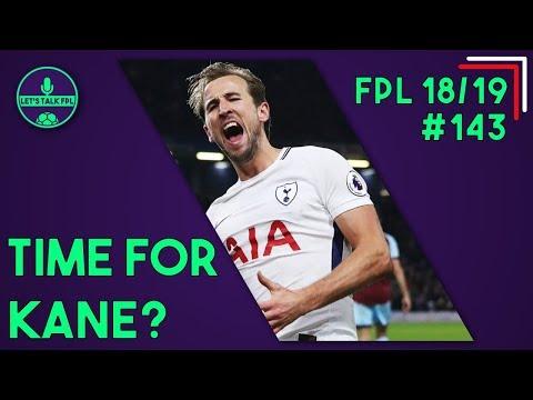 FPL GAMEWEEK 15 | TIME TO BUY HARRY KANE? | Fantasy Premier League 2018/19 | Let's Talk FPL #143