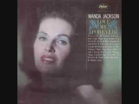 Wanda Jackson - Funny How Time Slips Away (1963)