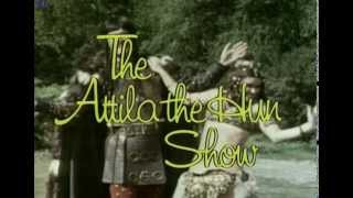 Monty Python'S Flying Circus - The Attila the Hun Show (vostfr)