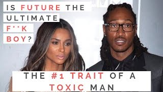 LESSONS FROM FUTURE & CIARA'S BREAKUP: The #1 Way To Spot A Toxic Man! | Shallon Lester