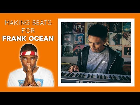 Making a CHILL beat for FRANK OCEAN from scratch
