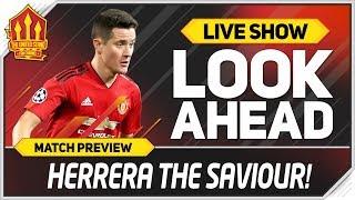 Manchester United vs Chelsea! Solskjaer Needs Herrera! Man Utd News