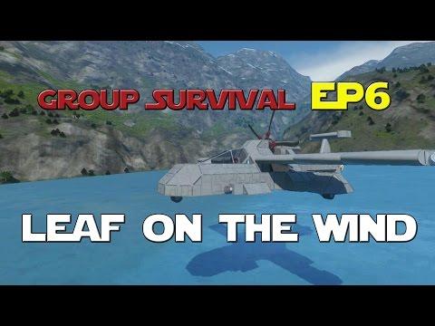Space Engineers - Group Survival Series - Ep 6 - Leaf On The Wind