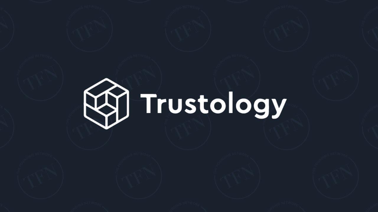 TFN Meets Trustology