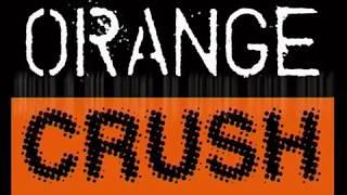 Orange Crush - Close