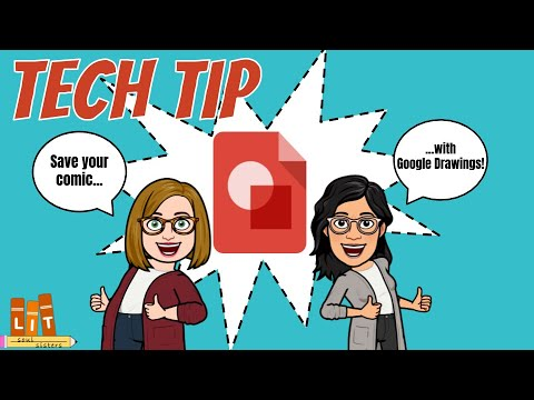 Tech Tip – Save Your Comic w/Google Drawings – Lit SoulSisters