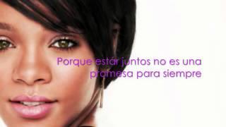 Rihanna- Love Without Tragedy/Unapologetic- Traducido- Subtitulado al Español