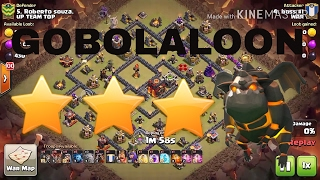 Th10 3 Star Attack Strategy | Clan Wars 2017 | Clash of Clans GoBoLaLoon