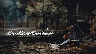 tezzz music - MAIN KARKE DIKHAUNGA ( The real story of every artist's life ) | NEW HINDI RAP SONG