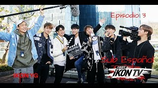 Video [SUB/ESP] #iKON - iKON TV EP 3~ download MP3, 3GP, MP4, WEBM, AVI, FLV September 2018