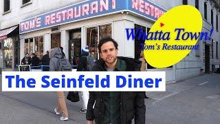 Seinfeld Diner (Tom's Restaurant) - Whatta Town!