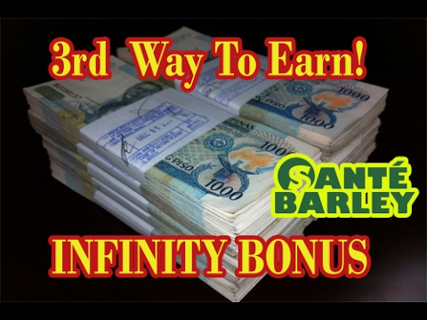 Sante Barley Earning Way No 3 - The Infinity Bonus! Ganda ng Original Organic Barley!