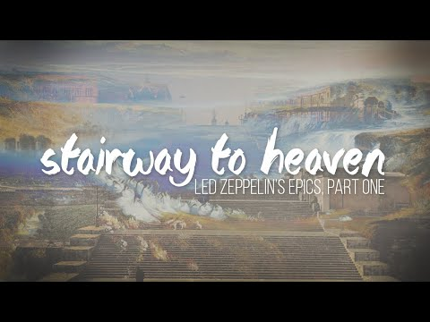 """How Led Zeppelin's """"Stairway to Heaven"""" Recreates the Epic Hero's Journey Described by Joseph Campbell"""