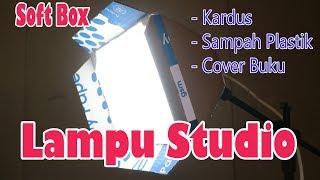Cara Membuat Lampu Studio Soft Box.