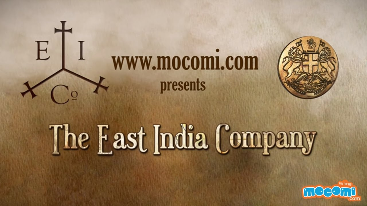 East India Company - Pre-Independence History of India | Educational Videos  by Mocomi Kids